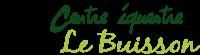 Centre Equestre le Buisson